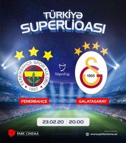 Fenerbahce - Galatasaray
