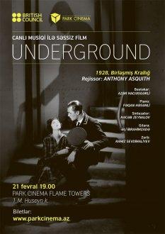Underground: Canlı Musiqi ilə Səssiz Film
